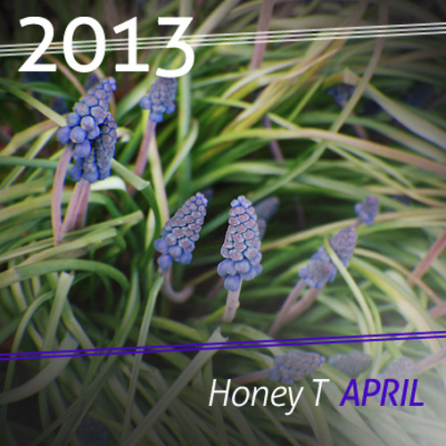 Honey T & Dreamworkers - 2013 - April