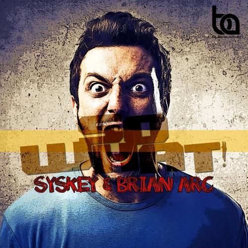 BA168 - Syskey & Brian Arc - So What! EP