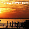 Yokocs ~~Kevin-Skinner- if tomorrow never comes