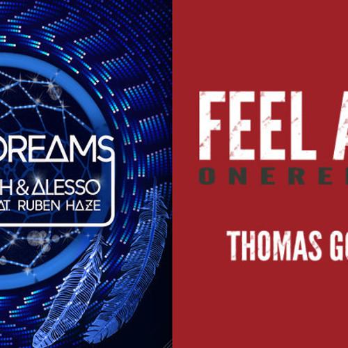Thomas Gold vs. Dirty South & Alesso - Feel The City Of Dreams Again (Treble & Sonido Mashup)