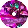 Port Du Soleil 2013 - Warm Up Vol 1 - Lounge Edition Mixtape