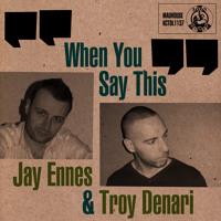 Jay Ennes/Troy Denari - When You Say This (Applebottom Remix)
