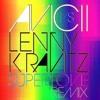Avicii, Lenny Kravitz - Superlove (DJ Dobbs Remix)