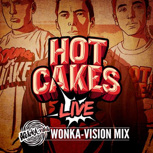 Hotcakes Live - Wonka Vision Mix