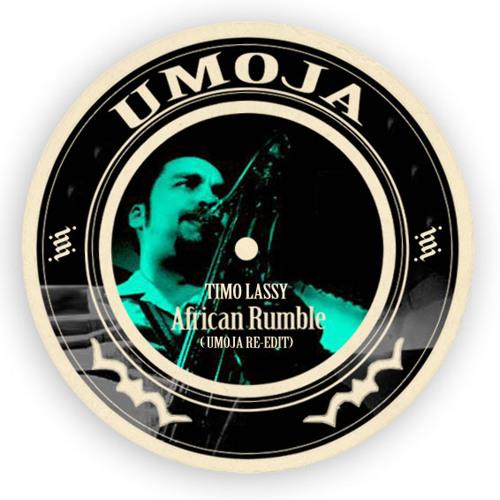 Timo Lassy - African Rumble (Umoja Re-Edit)
