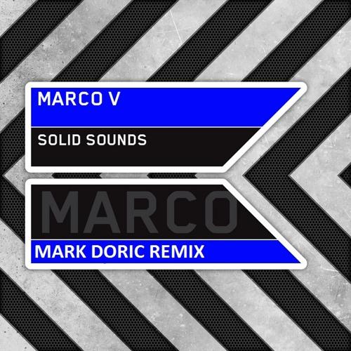 Marco V - Solid Sounds (Mark Doric Bootleg)