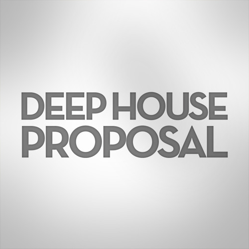Deep House Proposal Guest Mix 003 by Al Bradley