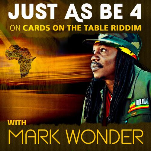 JUST AS BE 4 - Mark Wonder & Unidade76
