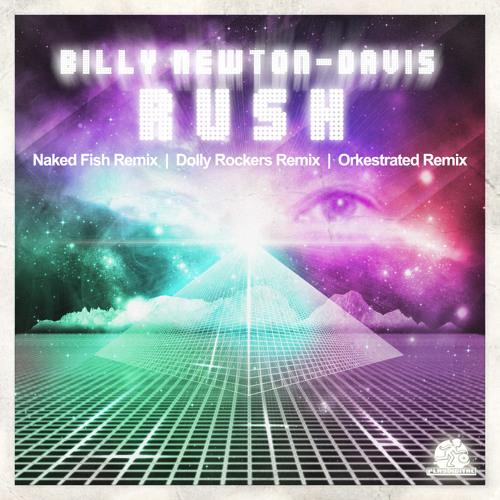 Billy Newton-Davis - Rush (Dolly Rockers Mix)