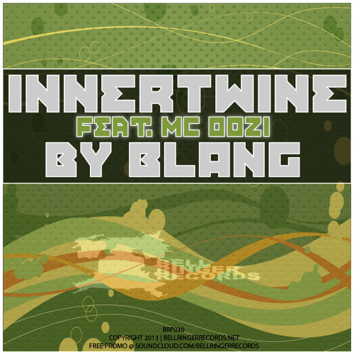 [BRP030] INNERTWINE ft MC OOZI by BLANG (Original Vocal Mix) *OUT NOW/ FREE DL*