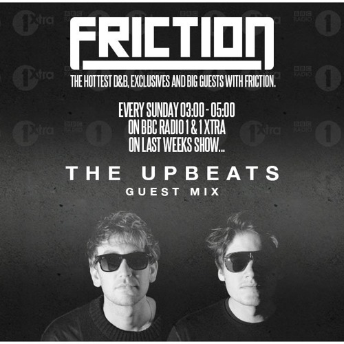 The Upbeats BBC 1xtra 'Primitive Technique' Guest Mix for Friction