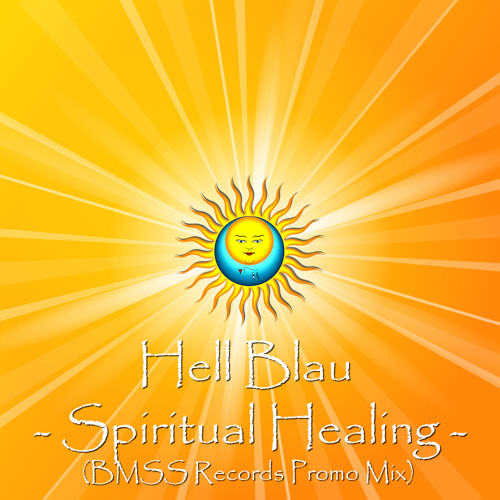 Hell Blau (BMSS Records Spain) - Spiritual Healing (Dj Mix)