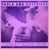 Shola Ama - Boyfriend (Toddla T Sound Remix)