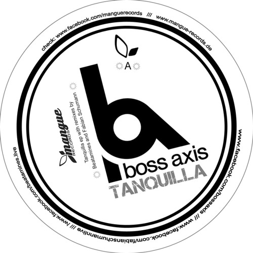 Boss Axis - Tanquilla (Beatamines Remix) MANGUE 023 SNIPPET