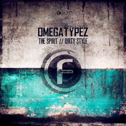 Omegatypez - Dirty Style