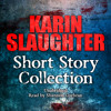 Karin Slaughter Short Story Collection