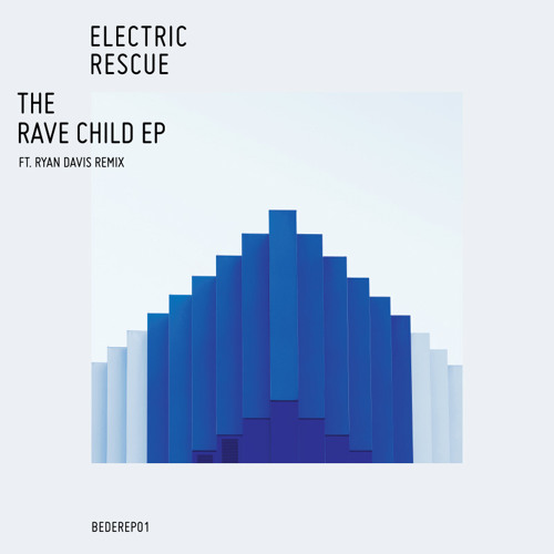Electric Rescue - 13 - The Rave Child - Bedrock Records
