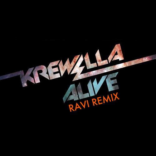 Krewella - Alive (Ravi Remix)