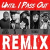 Uncle Reece - Until I Pass out (Remix) (feat. MC Jin, Reconcile, Black Knight & Eshon Burgundy)