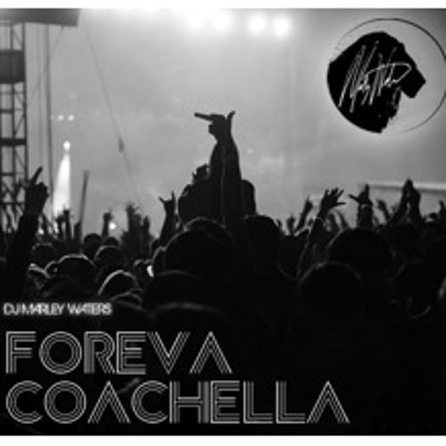 DJ MARLEY WATERS PRESENTS FOREVA COACHELLA