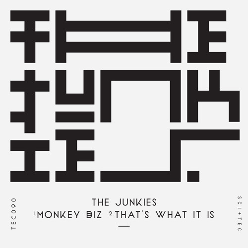 The Junkies - That's What It Is [SC-EDIT]