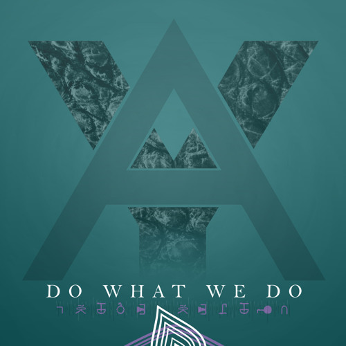 AY-MusiK - Do What We Do Ft. Hailey Canalas