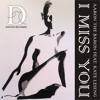 Aaron The Baron - I Miss You (Promotion Mix)