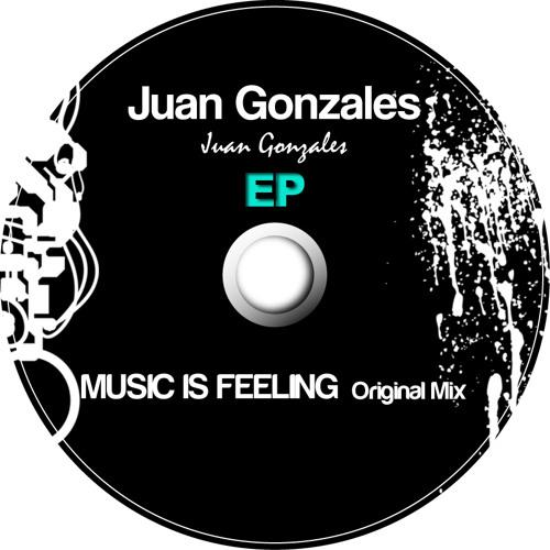 Juan Gonzales Music Is Feeling (Original Mix) [B Side Records]
