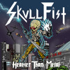 Skull Fist - 02 Heavier Than Metal