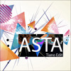 ASTA - My Heart Is On Fire (Tiano Edit)