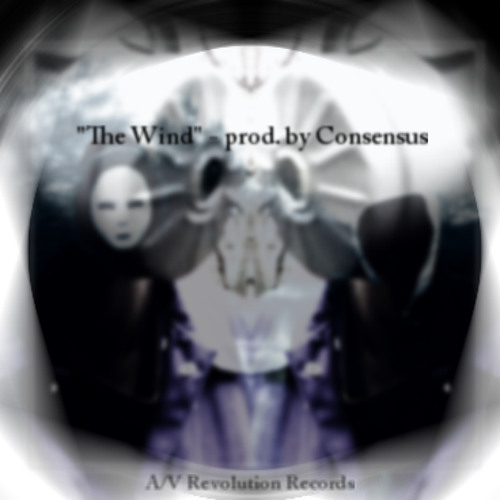 """The Wind"" - Consensus [Free Download]"