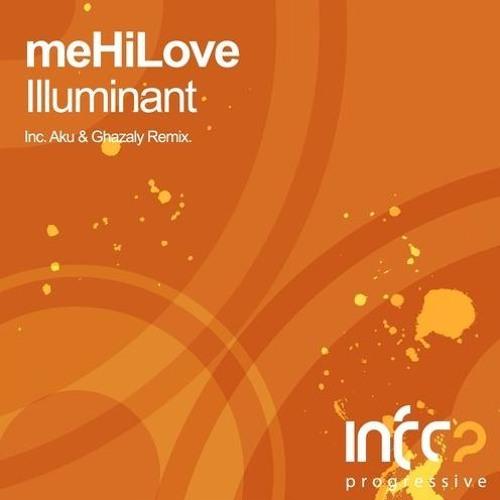 meHiLove - Illuminant (Aku & Ghazaly Remix) [InfraProgressive] [Preview]