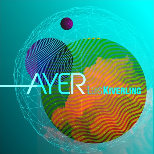 Ayer (original Mix) - Vedetto EP - Luis Kiverling