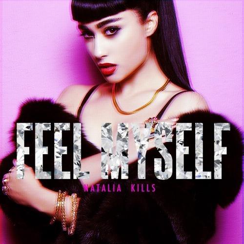 Natalia Kills - Feel Myself | No Bridge