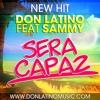 Daftar Lagu Sammy  Feat. Don Latino - Será Capaz (Prod.Sammy) mp3 (7.76 MB) on topalbums