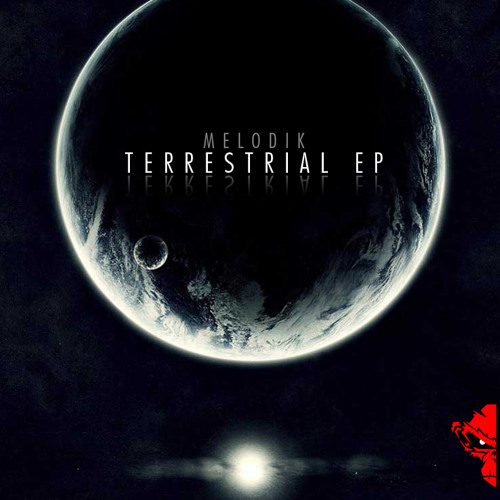 Melodik - Terrestrial EP