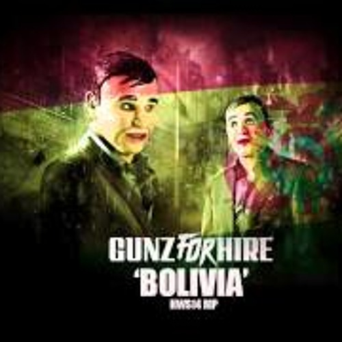 Gunz for Hire - Bolivia [$upa Fly Remix]