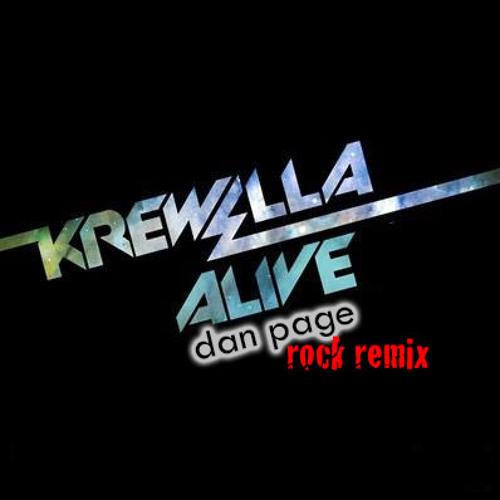 Krewella - Alive (Dan Page Rock Remix)