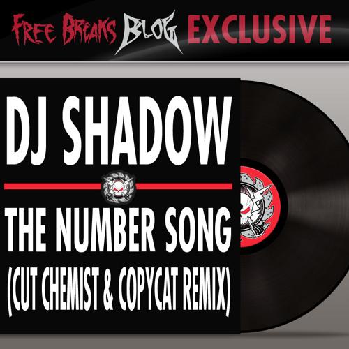 DJ Shadow - The Number Song (Cut Chemist & Copycat Remix)