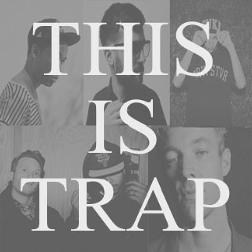 THIS IS TRAP (Hour Mix) [Free Download in Description]