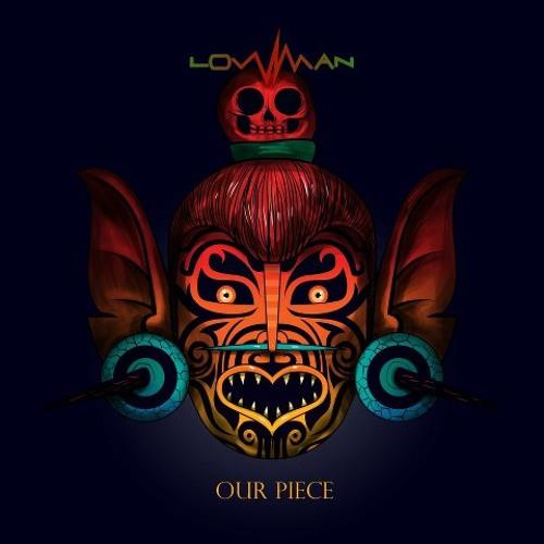Lowman - Our piece (eckul remix)