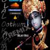 Kulal Oothum Kannanuku REMIX Deejay Boss BKM Recordz & Productionz