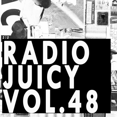 Radio Juicy Vol. 48 (Bummsen by Max Graef)