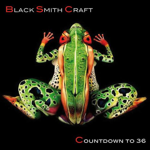 Black Smith Craft - Countdown to 36