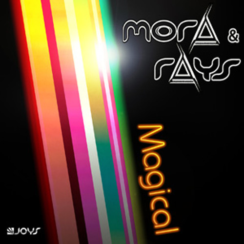 Mora and Rays - Magical (pack remixes)