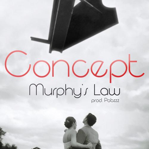 Concept - Murphy's Law (prod. Pabzzz)