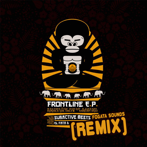 El Fata & Subactive - Frontline (Fogata Sounds RMX)