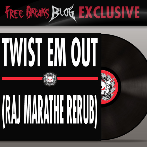 Dillinja & Proper Villains - Twist Em Out (Raj Marathe ReRub)