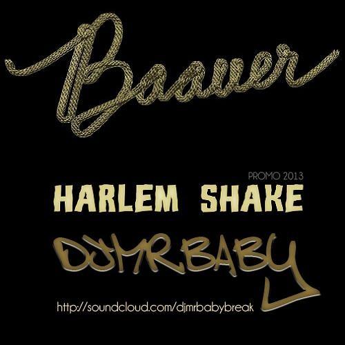Baauer - Harlem Shake (DjMrBaby Breaks Mix) FREE  DOWNLOAD