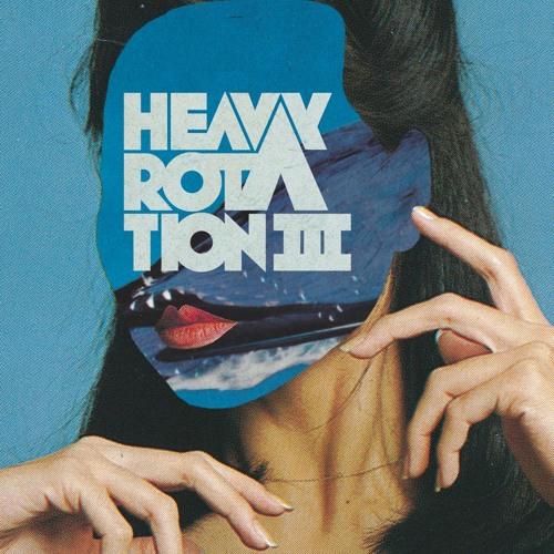 Heavy Rotation III